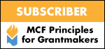 SUBSCRIBER: MCF Principles for Grantmakers